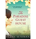 Ellen Sussman The Paradise Guest House