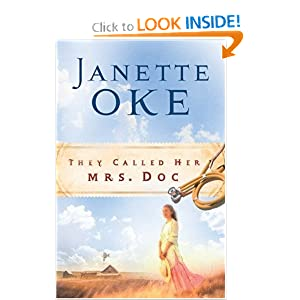"""They Called Her Mrs. Doc"" by Janette Oke :Book Review"