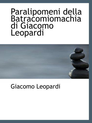 Paralipomeni della Batracomiomachia di Giacomo Leopardi