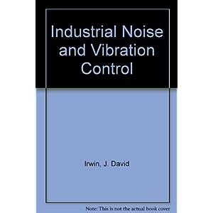 Industrial Noise and Vibr Livre en Ligne - Telecharger Ebook