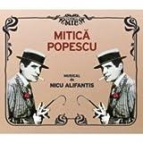 Nicu Alifantis- Mitica Popescu