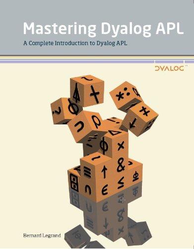 Mastering Dyalog APL
