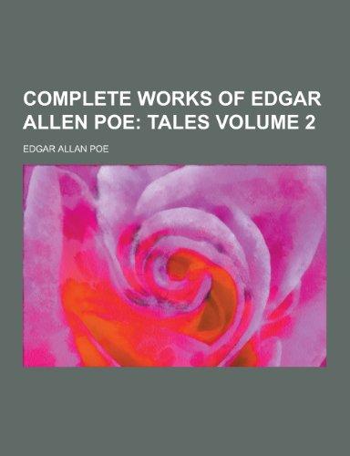 Complete Works of Edgar Allen Poe Volume 2