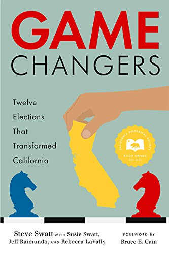 Game Changers: Twelve Elections That Transformed California (Game Changers compare prices)