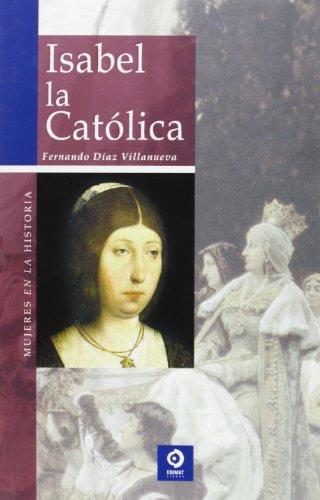 Isabel la Catolica (Mujeres en la historia series)