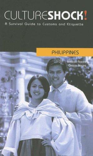 Cultureshock! Philippines (Cultureshock Philippines: A Survival Guide to Customs & Etiquette)