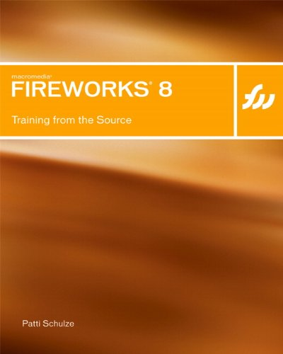 Macromedia Fireworks 8: Training from the Source