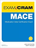 img - for MACE Exam Cram: Medication Aide Certification Exam by Whitenton Linda Walker Marty (2013-02-07) Paperback book / textbook / text book