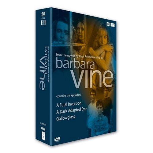 Barbara Vine (A Fatal Inversion / A Dark Adapted Eye / Gallowglass) [Regions 2 & 4]
