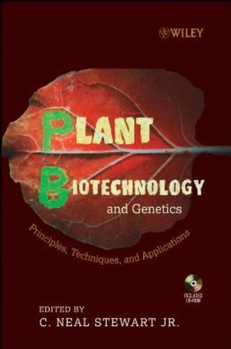 Plant Biotechnology and Genetics: Principles, Techniques...
