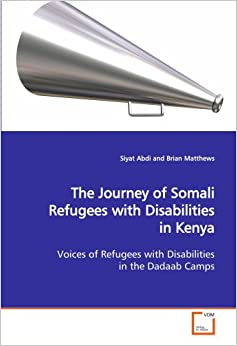 The Journey of Somali Refugees with Disabilities in Kenya: Voices of
