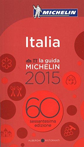 MICHELIN Guide Italia 2015 (Michelin Guide/Michelin) (Italian Edition)