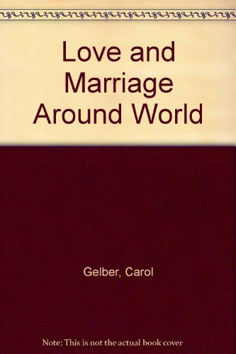 Love and Marriage Around the World