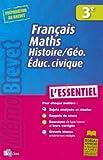 MEMOBREVET ESSENTIEL FR/MATH/HIS-GEO 3E    (Ancienne Edition)