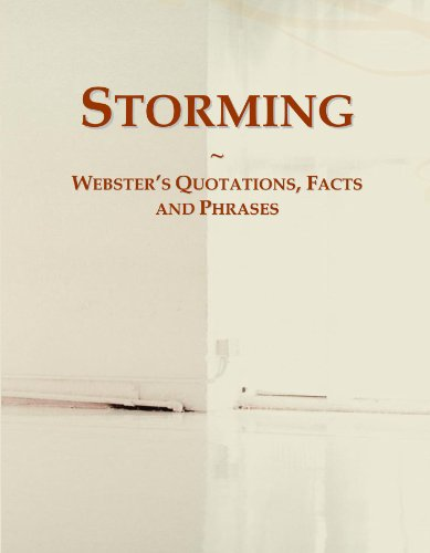 Storming: Webster's Quotations, Facts and Phrases