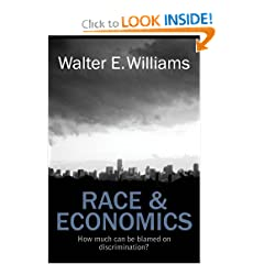 Race and Economics: How Much Can Be Blamed on Discrimination? (HOOVER INST PRESS PUBLICATION) by Walter E. Williams