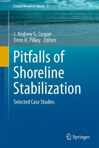 Pitfalls of Shoreline Stabilization: Selected Case Studies (Coastal Research Library)