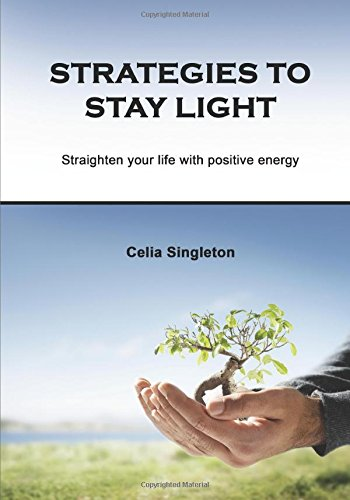 strategies-to-stay-light-straighten-your-life-with-positive-energy