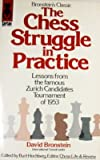 img - for Chess Struggle in Practice book / textbook / text book