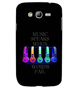 PRINTSWAG MUSIC QUOTES Designer Back Cover Case for SAMSUNG GALAXY GRAND I9082