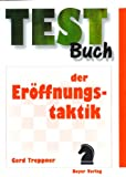 img - for Testbuch der Er ffnungstaktik book / textbook / text book