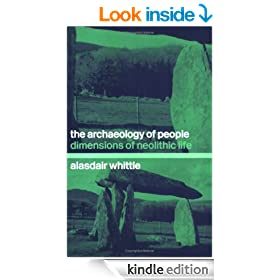 The Archaeology of People: Dimensions of Neolithic Life