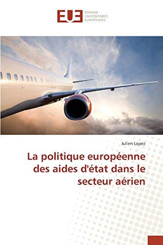 La politique européenne des aides d'état dans le secteur aérien