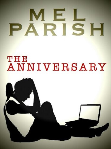 The Anniversary by Mel Parish