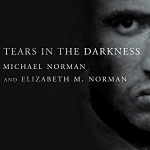 Tears in the Darkness Audiobook