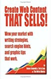 img - for Create Web Content that Sells! Wow your market with writing strategies, search engine hints, and graphic tips that work by Renee E. Kennedy (2002-07-01) book / textbook / text book