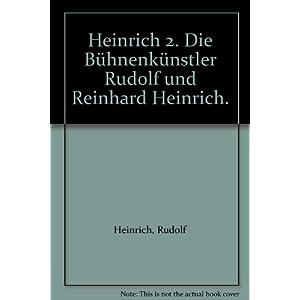 Heinrich 2. Die Bühnenkünstler Rudolf und Reinhard Heinrich (Cortina 1)