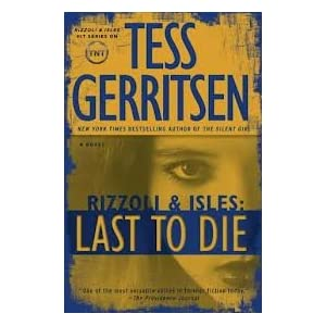 Image for Rizzoli & Isles: Last to Die (Large Print Edition)