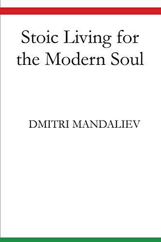Stoic Living for the Modern Soul