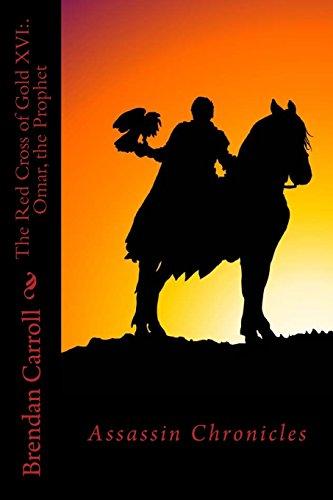 the-red-cross-of-gold-xvi-omar-the-prophet-assassin-chronicles-volume-16