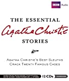 The Essential Agatha Christie Stories: Agatha Christies Best Sleuths Crack Twenty Famous Cases