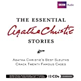 The Essential Agatha Christie Stories: Agatha Christies Best Short Sleuths Crack Twenty-Two Famous Casesby Agatha Christie