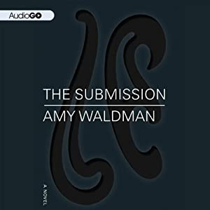 The Submission: A Novel | [Amy Waldman]