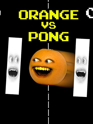 Annoying Orange vs Pong