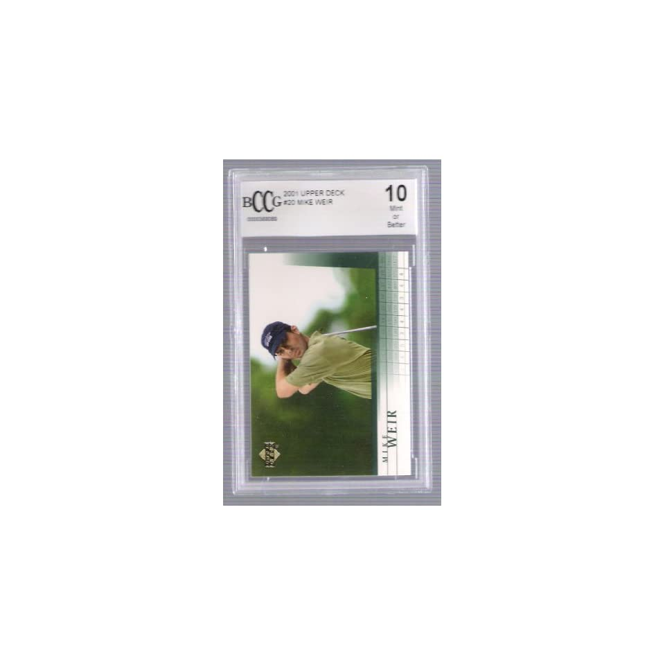 2001 Upper Deck   Mike Weir   RC   BCCG Graded MINT 10