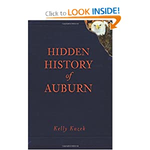 Hidden History of Auburn (AL) by