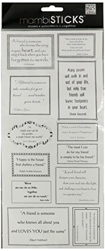 Me & My Big Ideas Sayings Stickers 5-1/2-Inch-by-12-Inch Sheet Packaged, Friendship Quotes