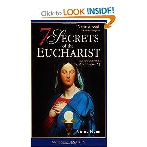 7 Secrets of the Eucharist Vinny Flynn