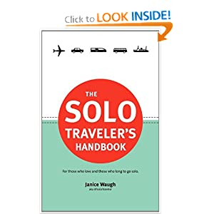 The Solo Traveler's Handbook [Paperback]