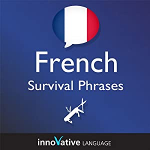 Learn French - Survival Phrases French, Volume 1 Audiobook