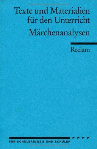 Märchenanalysen: (Texte und Materialien für den Unterricht)