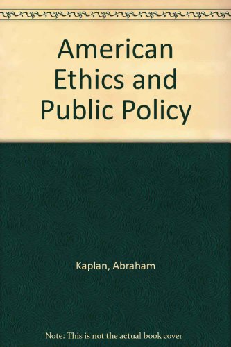 American Ethics and Public Policy