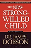 img - for James C. Dobson: The New Strong-Willed Child (Hardcover); 2004 Edition book / textbook / text book