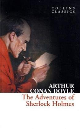 The Adventures of Sherlock Holmes (Collins Classics), Arthur Conan Doyle