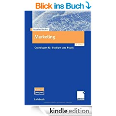 Marketing Grundlagen Fur Studium Und Praxis (German Edition)