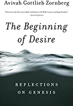The Beginning of Desire Reflections on Genesis